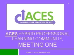 ACES  Hybrid Professional Learning Community,