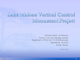 Lake Malone Vertical Control Monument Project