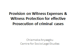 Provision on Witness Expenses & Witness Protection for effective Prosecution of criminal cases