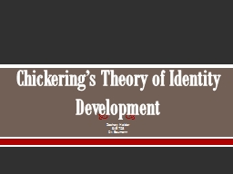 Chickering's Theory of Identity Development