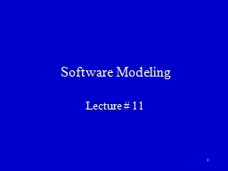 1 Software Modeling Lecture #