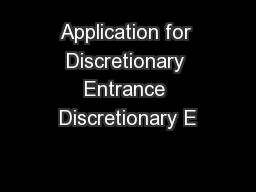 Application for Discretionary Entrance Discretionary E