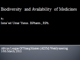 Biodiversity and Availability of Medicines