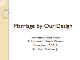Marriage by Our Design Worldstory