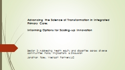 Advancing the Science of Transformation in Integrated Primary Care: