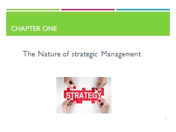 Chapter one 1 The Nature of strategic Management