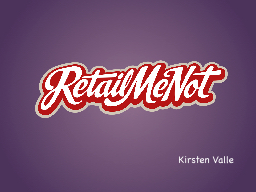 Kirsten Valle Company was founded in 2006