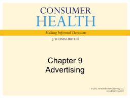 Chapter 9 Advertising Unusual places where you have seen ads?
