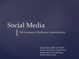 Social Media The Language of Healthcare Communication