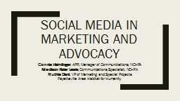 Social Media in Marketing and Advocacy