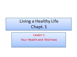 Living a Healthy Life Chapt