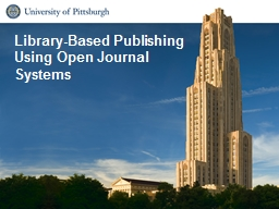 Library-Based Publishing Using Open Journal Systems