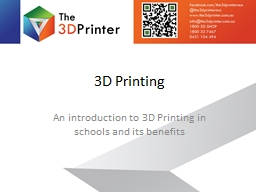 3D Printing An introduction to 3D Printing in schools and its benefits