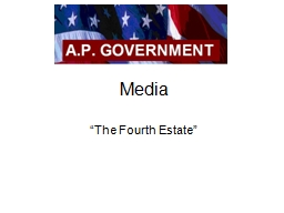 "Media ""The  Fourth Estate"""