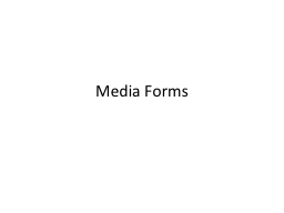 Media Forms Past paper questions on Media forms