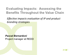 Evaluating  Impacts:   Assessing the Benefits Throughout the Value Chain