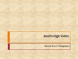 Southridge Video Special Event Videography