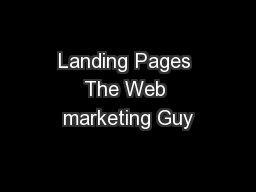 Landing Pages The Web marketing Guy