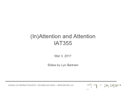 (In)Attention and Attention