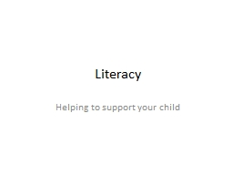 Literacy Helping to support your child