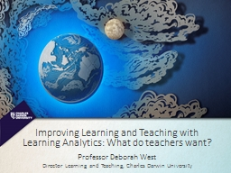 Improving Learning and Teaching with Learning Analytics: What do teachers want?