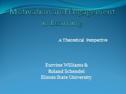Motivation and Engagement in Learning