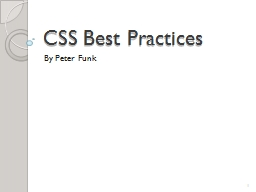 CSS Best Practices By Peter Funk