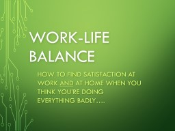 Work-Life Balance How to find satisfaction