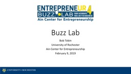 Buzz Lab Bob Tobin University of Rochester