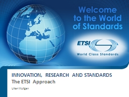 Innovation, Research and Standards