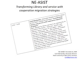 NE-ASIST Transforming Library and service with