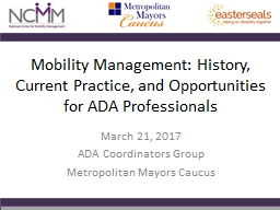 Mobility  Management: History, Current Practice, and Opportunities for ADA Professionals