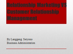 Relationship Marketing VS