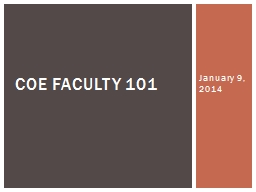 January 9, 2014 COE Faculty 101