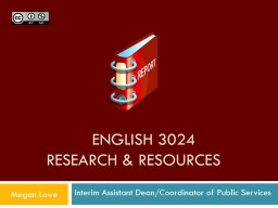 ENGLISH 3024 Research & Resources