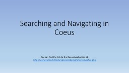 Searching and Navigating in Coeus