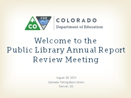 Welcome to  the Public Library Annual Report Review Meeting