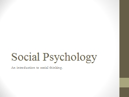 Social  Psychology An introduction to social thinking.