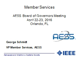 Member Services AESS Board of Governors Meeting