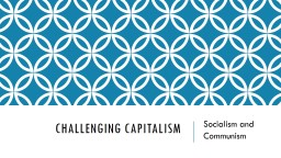 Challenging Capitalism  Socialism and