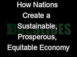 How Nations Create a  Sustainable, Prosperous, Equitable Economy