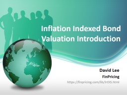 Inflation Indexed Bond Valuation Introduction