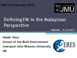 Defining FM in the Malaysian Perspective