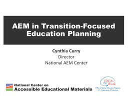 Cynthia Curry Director National AEM Center