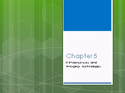 Chapter 5 IT Infrastructures and Emerging Technologies