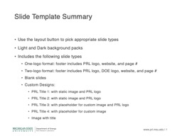 Slide Template Summary Use the layout button to pick appropriate slide types