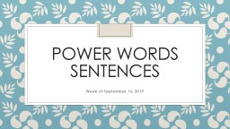 Power words sentences Week of September 16, 2019