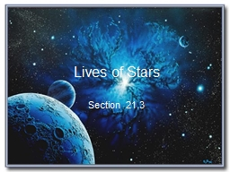 Lives of Stars Section 21.3
