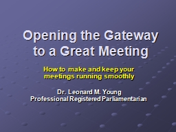Opening the Gateway to a Great Meeting