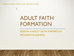 Adult faith Formation Session 4: Adult Faith Formation Program Planning